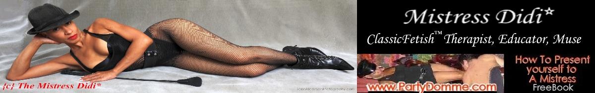 Ask Mistress Didi*
